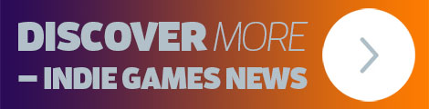 Check out the Latest Indie Games News